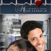 Heart Murmurs by Suleikha Snyder