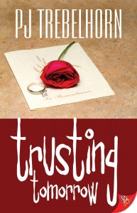 "Trusting Tomorrow by PJ Trebelhorn book cover. Top half of the cover has a rose and diamond ring laying on top of stationery that has ""In Memoriam"" written on it. Bottom half has the title written in white over a red background."