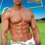 A shirtless black man stands with an American football in his hand and against his hips. There's a green field behind him and open sky. Cover reads: Kimani romance, Kimani hotties. Title: Huddle with Me Tonight. Author: Farrah Rochon.