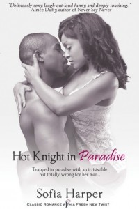 Book cover for Hot Knight in Paradise by Sofia Harper. A black woman with long, straightened brown hair and wearing a lacy white camisole has her arms around the neck of a shirtless black man with closely buzzed hair and a short goatee. They're almost kissing, but not quite.