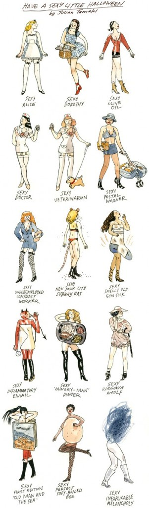 "A series of drawings of ""sexy"" Halloween costumes. It starts off sensible - Sexy Olive Oyl, Sexy Doctor - and gradually gets more absurd, ending with Sexy Inflammatory Email and Sexy Inexplicable Melancholy."