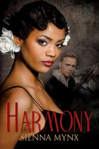 Book cover for Harmony by Sienna Mynx. A black woman with short wavy hair and a white rose behind her ear is in the foreground. A white man with slicked back blond hair is in the background, holding a 1920s machine gun.