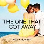Book cover for The One That Got Away by Kelly Hunter. A white woman in a yellow sundress and a white man in a white shirt sit on a rocky seawall and cuddle, while holding balloons.