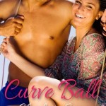 Book cover for Curve Ball by Charlotte Stein. A couple sits on a boat. She smiles at the viewer and is wearing a pretty sundress. He's shirtless and wearing sunglasses and smiling at her.