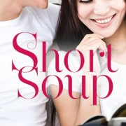 Short Soup by Coleen Kwan