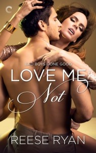 Book cover for Love Me Not by Reese Ryan. A shirtless white man with dark brown hair embraces a white woman with auburn hair.