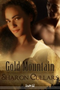 Book cover for Gold Mountain by Sharon Cullars. A black woman shown from the neck up looks shyly at the camera. A shirtless Asian man looking away from the camera is in the background.