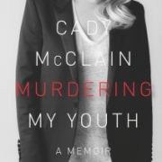 Murdering My Youth by Cady McClain