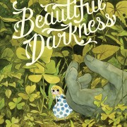 Beautiful Darkness by Fabien Vehlmann, Kerascoët and Dascher