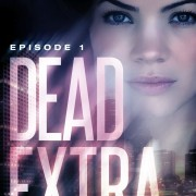 Dead Extra by Michael Saucedo and Nik Price