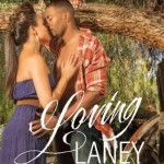 Book cover for Loving Laney by Harmony Evans. A black woman in a blue sleeveless dress and a black man in an unbuttoned red plaid shirt kiss beneath a large willow tree.