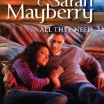 Book cover for All They Need by Sarah Mayberry. A white man in jeans and a light sweater snuggles on the floor with a white woman in jeans and a striped shirt.
