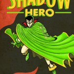 A masked superhero sweeps a large green cape in front of him, while a turtle shadow looms behind