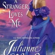 When A Stranger Loves Me by Julianne MacLean