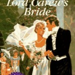 Cover for Lord Carew's Bride by Mary Balogh. An older Signet regency with a painted cover featuring a smiling white woman in a white wedding gown and veil on the arm of a white man in a black tuxedo.