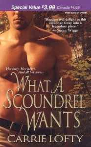 Book cover for What a Scoundrel Wants by Carrie Lofty. A shirtless white man viewed from waist to just below the eyes with a forest as background.