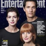 Magazine Cover, Anne Hathaway, Matthew McConaughey and Jessica Chastain stand in a trio against a black starry background