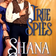 True Spies by Shana Galen