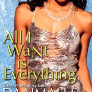 All I Want Is Everything by Daaimah S. Poole