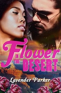 Flower in the Desert by Lavender Parker