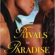 Rivals in Paradise by Gwyneth Bolton