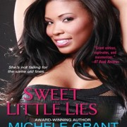 Sweet Little Lies by Michele Grant