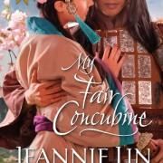 My Fair Concubine by Jeannie Lin