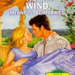 Book cover for Meant to be Married by Ruth Wind. A color illustration of a white man with brown hair, wearing a bolo tie with a white shirt, holds a blond white woman in a purple dress.