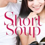 Book cover for Short Soup by Coleen Kwan. An Asian man and an Asian woman, both wearing white t-shirts, sit close to each other, smiling flirtatiously.