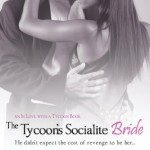 Book cover for The Tycoon's Socialite Bride by Tracey Livesay. A white man in a dark suit has his hand on the lower back of a black woman in an evening gown who has her arm around his neck.