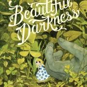 Beautiful Darkness by Fabien Vehlmann, Kerascoët and Dascher