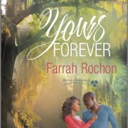 Yours Forever by Farrah Rochon