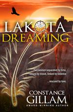 Lakota Dreaming by Connie Gillam