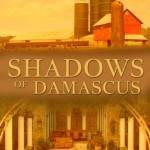 Book cover for Shadows of Damascus by Lilas Taha. Top half is a red barn and silos on a dairy farm. Top half shows an Eastern styled sitting room with marble columns, stone tile floor and ornate furniture.