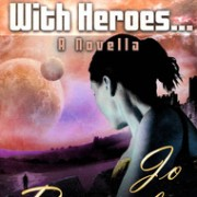 The Trouble With Heroes by Jo Beverley
