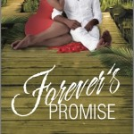 Book cover for Forever's Promise by Farrah Rochon. A black woman in a dress sits on a wooden boardwalk with a black man in a white suit.