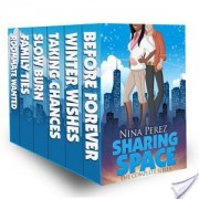Sharing Space (The Complete Series) by Nina Perez